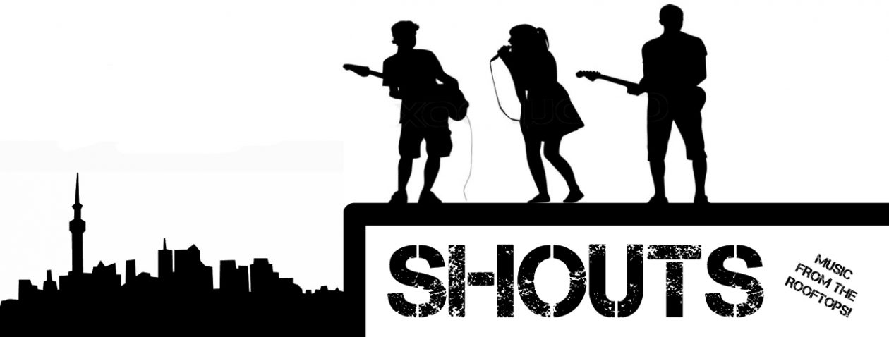 SHOUTS – Music from the Rooftops!